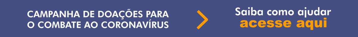 Campanha de doações para o combate ao coronavirus